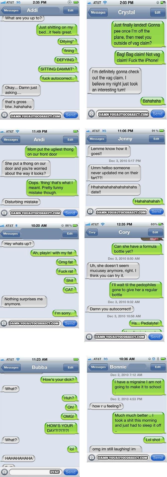 "Auto Correct Comp.. Some funny texting mistakes from Damn You Auto Correct. I' m' definitely gordita. deek. balms my an tull. yhat' a ""grass Haha' haha tiras: s"