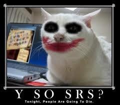 Awwww Joker Kitty. The Cutest Homicidal Kitty Ever lol.