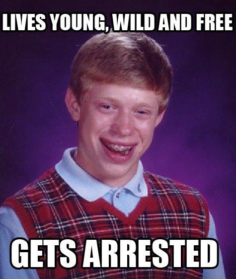 Bad luck Brian's 420. Smoke weed everyday. o c..