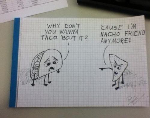 Bad pun jokes. .