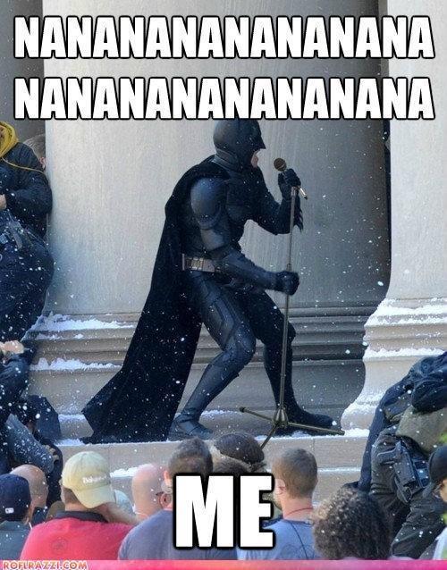 Batman. nananananananananananananananana.
