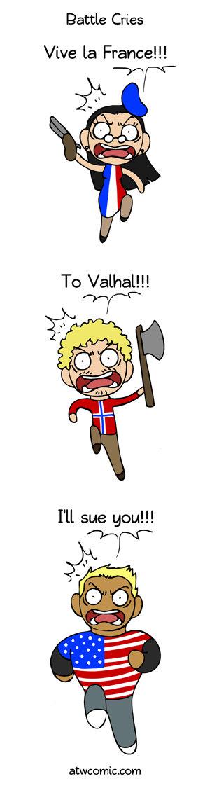 "Battle Cry. Credit goes to SATW. Battle Cries Viva la France!!! Lam. FunnyJunker: ""REPOST!!"""