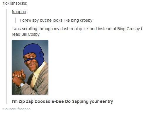 Bill Cosby. . It Glish soc ks: tiopico: spy but he looks like hing trashy Imus scrolling through my dash and instead Bing read (ill Cosby I' m zip Zap : Du trap