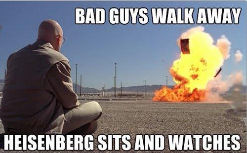 "breaking bad. . h, BAD GUYS WAN HIM!"" sais Mill WARBLES"