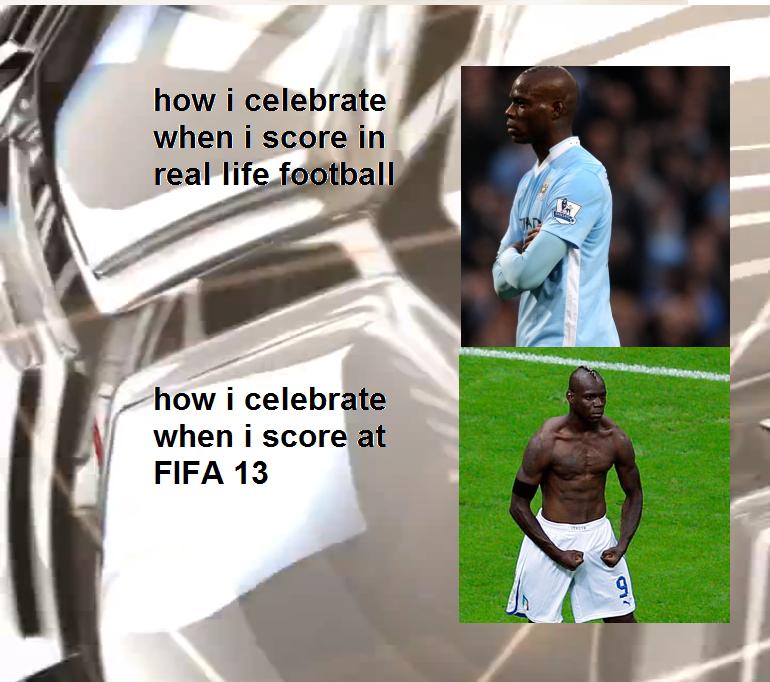 "celebrations. maybe i jut do it to piss my friends of. when "" scar i real Kiitti i -51 if 2: rill' it .1 FIFA 13"