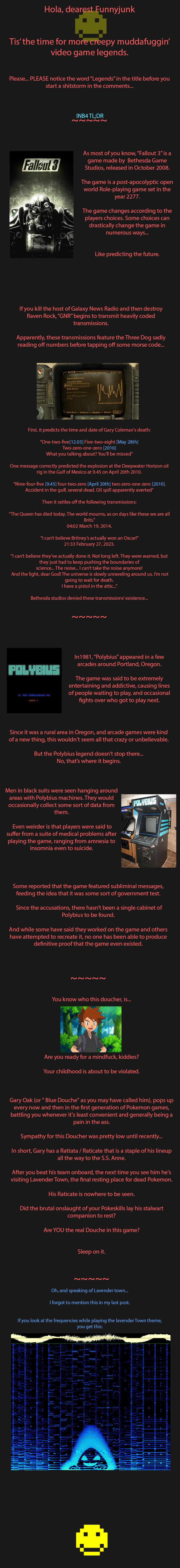 Creepy Game Legends pt 3. Part 1: www.funnyjunk.com/channel/morbid-channel/Creepy+Game+Legends/GjvoGTw/ Part 2: www.funnyjunk.com/channel/morbid-channel/Creepy+