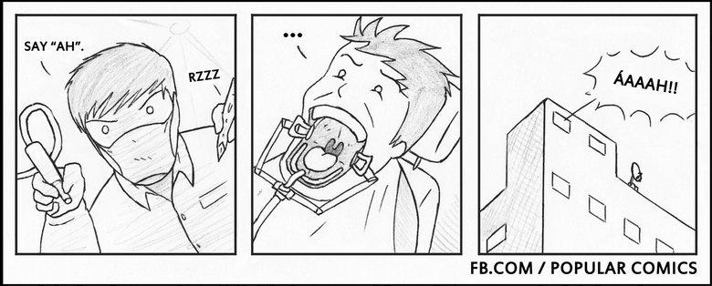 dentist. . COM I POPULAR COMICS