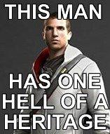 Desmond Miles. 13th century assassin leader, 16th century Italian revolutionist and an 18th century half native american/British assassin. Yep... bitch please.