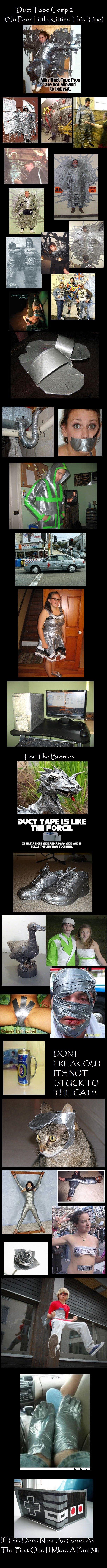 Duct Tape Comp 2. .. amateurs