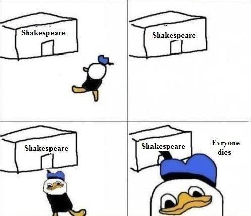 favrite theatr. . Shakespeare Evryone Shakespeare . dies Shakespeare