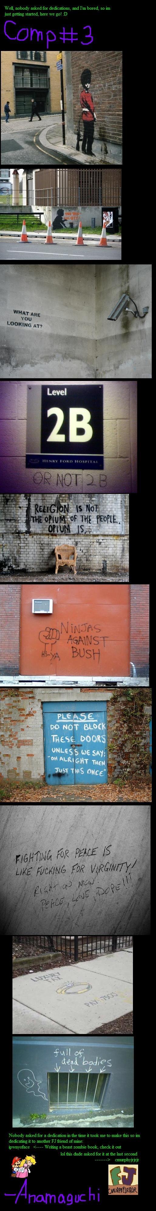 Funny Graffiti Compilation pt3. part8:<br /> funnyjunk.com/funny_pictures/617277/Funny+Graffiti+Compilation+pt8/<br /> part7:<br /> funnyjunk.