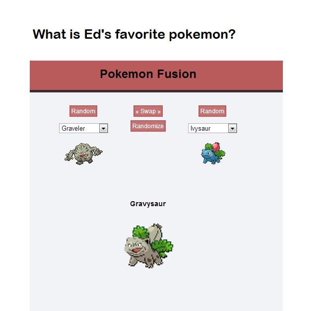 Gravy. OC. What is Ed' s favorite pokemon? lli! tiel Randm alt. itll,