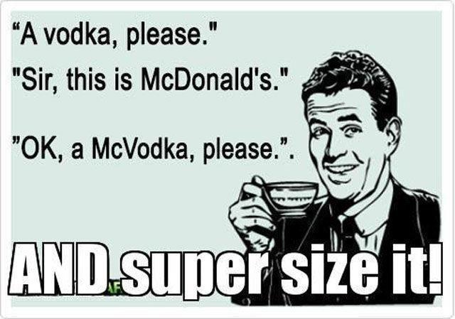 I'm on a diet, so make it a Diet vodka. .