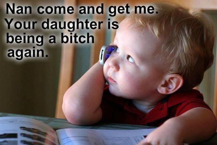 Im telling mom. .