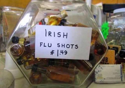 Irish Flu Shots. Found this while on vacation.