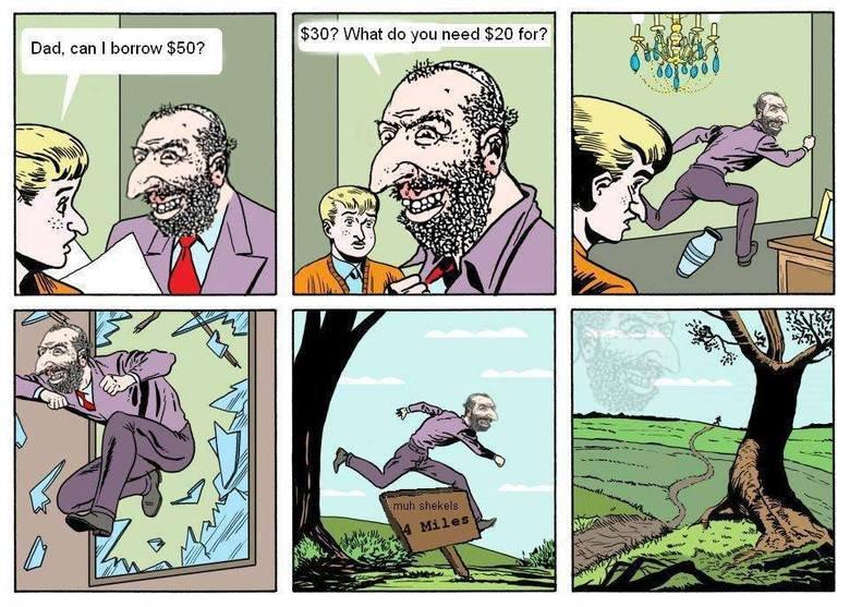 Jews. . Dad, can I borrow ?