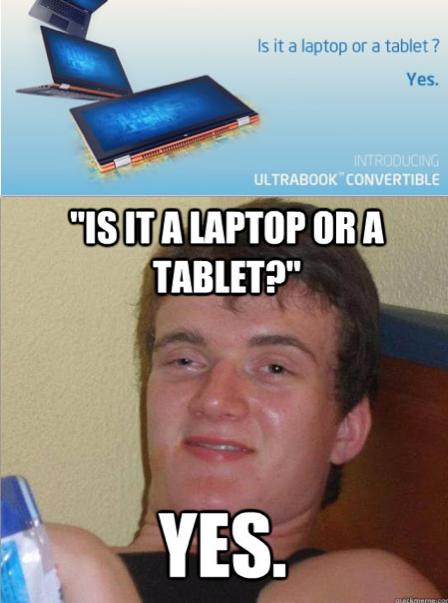 laptop or tablet?. . ls it .3 Captn:: an a tabla? Yes.. It's a Tablop