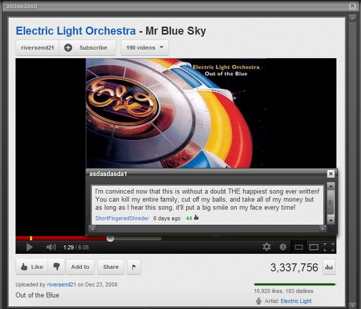 "lol'd. . asdasdasd Electric: Light Orchestra - Mr Blue Sky asdasdasdasd I' m newt that title is l! l! e THE MINI written! mit can kill : entire cut cuff ."" and"