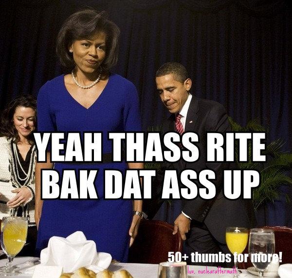 "lolbama. sup girllll. wan Tnmt""''' BITE l Anna mu ASS up. Obama later"