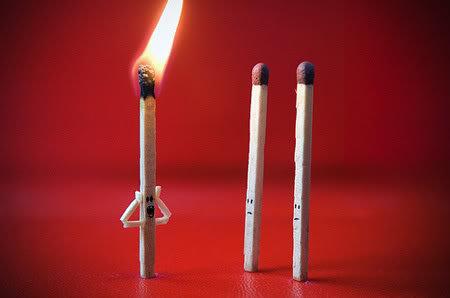 matchsticks. .. QUICK BLOW ME