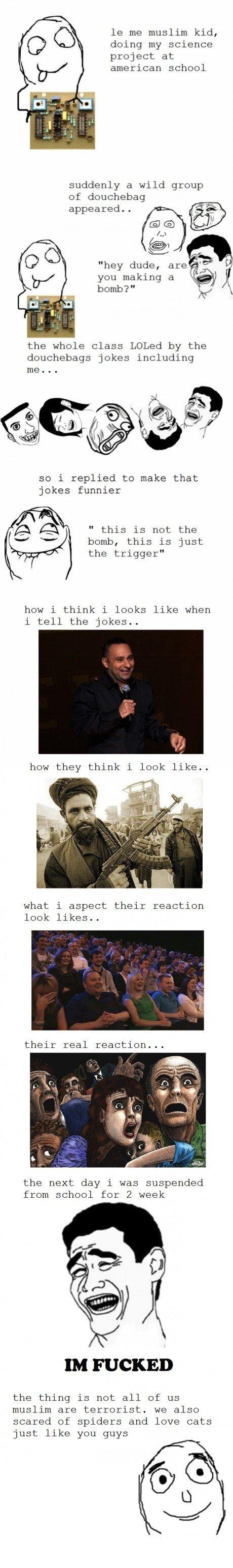 me. EDIT: OSLKASLKDJFASDIJFIOJWE I LOVE YOU FUNNY JUNK #1 SPOT!!!! harry potter anyone? funnyjunk.com/funny_pictures/3161372/hrry+pttr+cmp+1+1+one+1/. me muslim