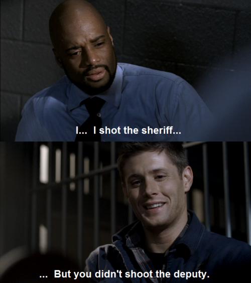 my fav scene. . I... I shot the sheriff... Ia. But you didn' t shoot the deputy.. this is my fav scene.