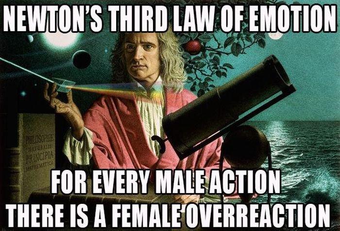 "Newton's Third Law of Emotion. Source: www.facebook.com/SillyLittleGiggles. irl. hr J aiti' i"""