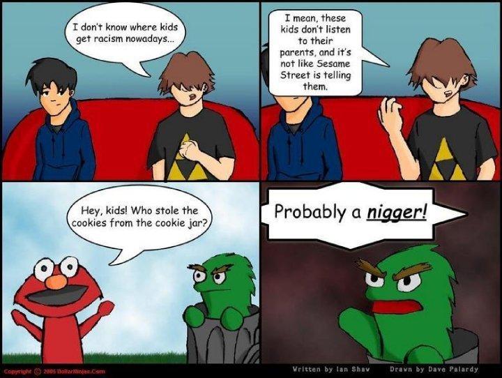 NIGGERS. so true.