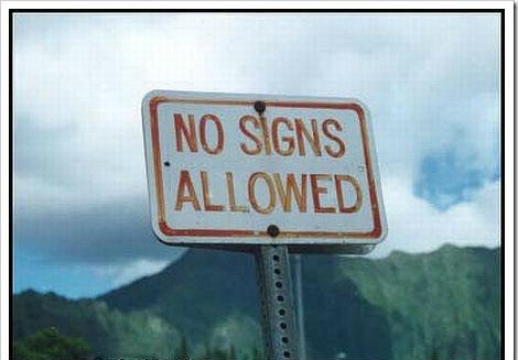 no signs allowed. .. seems legit