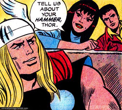 "Oh, Thor.. .. ""dis bitch"""