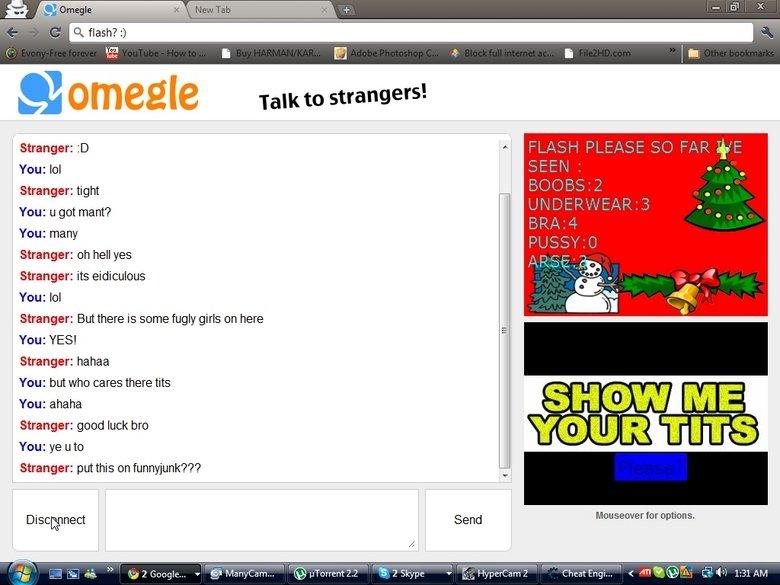 omegle tits!. ahah good fun on omegle. Alli) Talk to strangers'. Stranger: It A You: lol Stranger: tight You: u got mant? You: many Stranger: oh hell we Strange