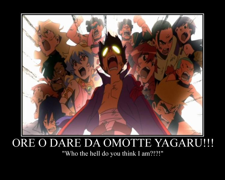 ORE DARE DA OMOTTE YAGARU. i KNOW YOU SAID IT LOUD.