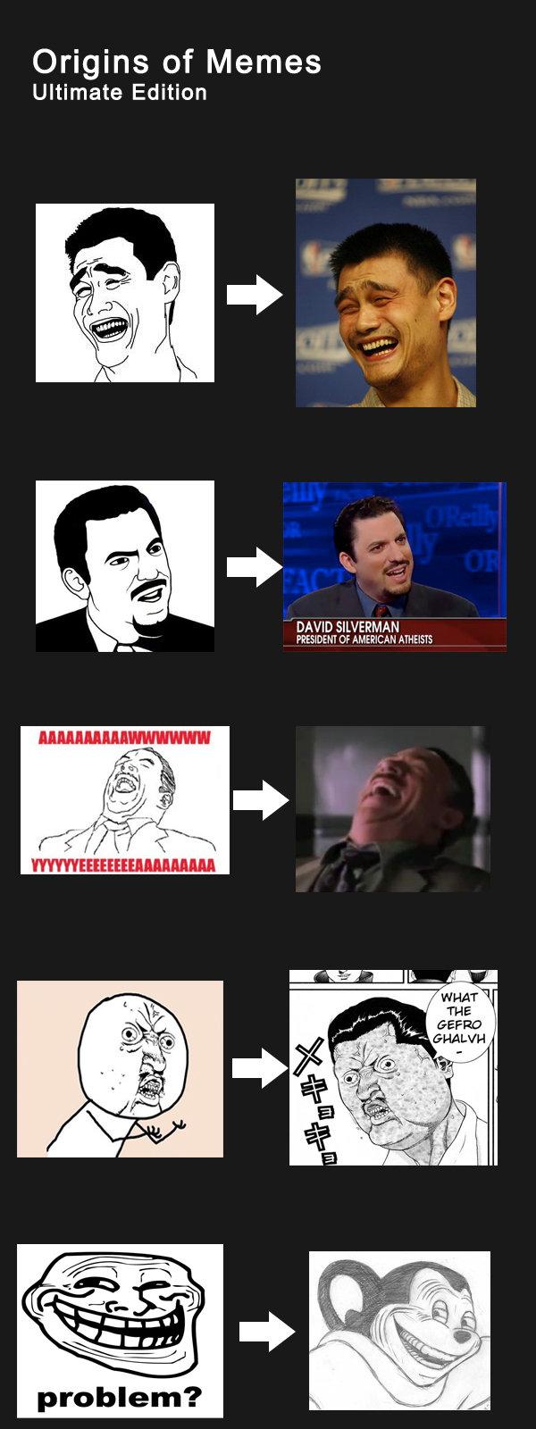 "Origin of Memes. . Origins of Memes Ultimate Edition DAVE) SILVERKA PERSIDENT In AMERICA problem?. ""Ultimate Edition""= 5 memes"