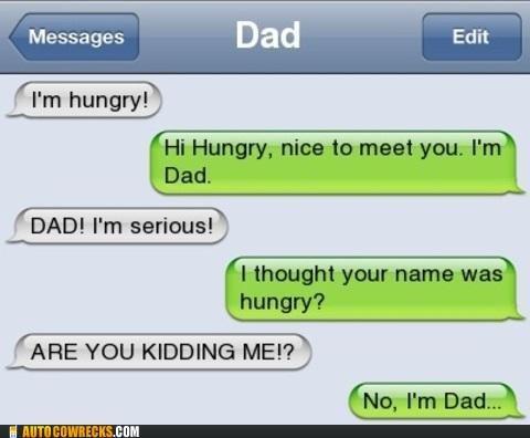 parents. Classic dad... So Dad is texting dad?