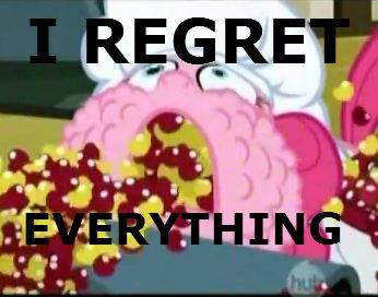 pinkie's regret. .