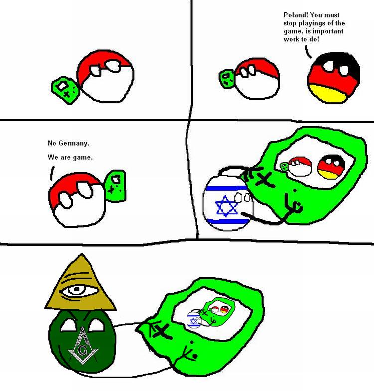 /pol/ land ball. .. I thought that Poland was a pokeball...