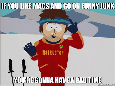 potato. .. if u like macs, your gonna have a bad time