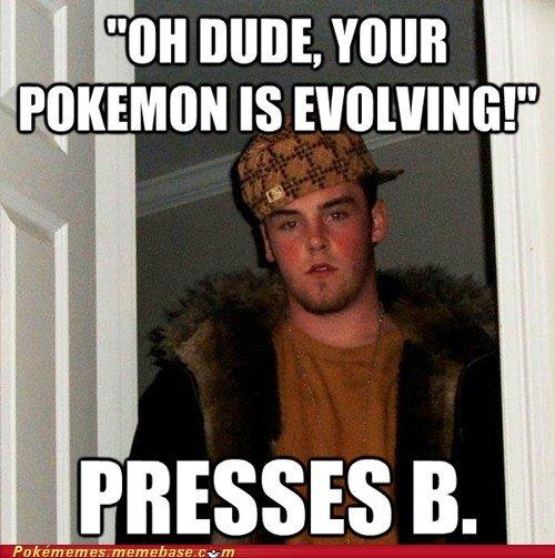 Press B. . JESSE B.. And the Pokemon WAS lvl 99