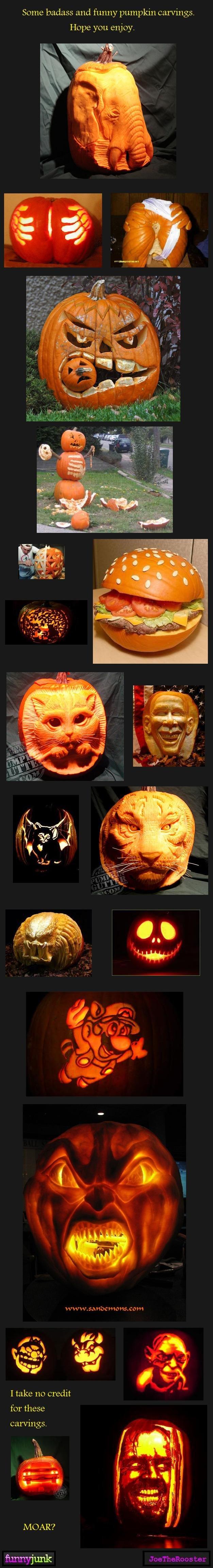 Pumpkin carvings 1. Moar<br /> www.funnyjunk.com/funny_pictures/1116251/Pumpkin+carvings+2/<br /> www.funnyjunk.com/funny_pictures/1116264/Pumpkin+c
