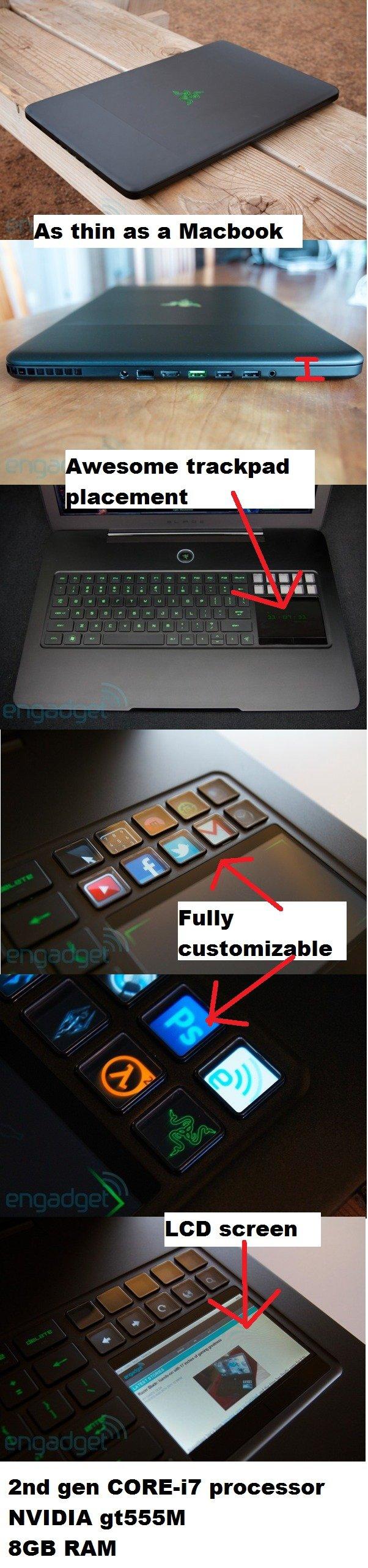 Razer Blade laptop. DO WANT. www.engadget.com/2012/02/22/razer-blade-review/. I bl I tiill . k psi?, thin . 2, an Macabo basement LCD screen gnd [,ilgili: proce