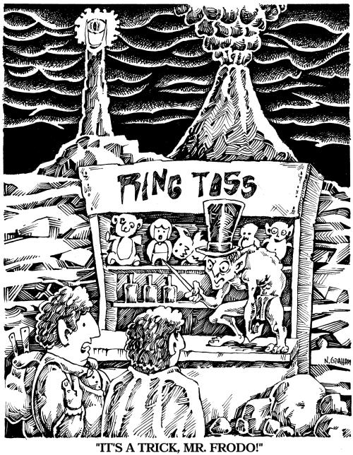 """ring toss. Lol... """"It's a trap mr. frodo"""""""
