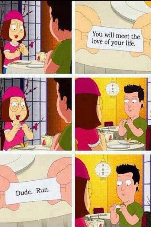 shut up Meg. .