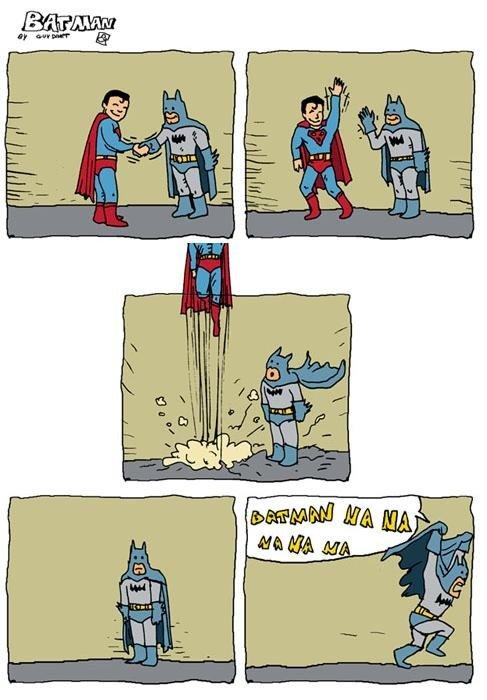 Superman and Batman. Idk.