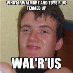 wal'r'us. :o. WAIIT an Mill] '
