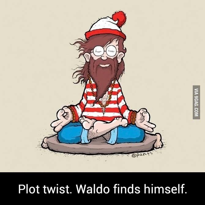 Waldo Finds Himself. 9gag.com/gag/aoz6ype. Ell! Plot twist. Waldo finds himself.