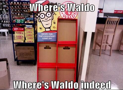 Waldo you son of a bitch!. . a THEIR -nun