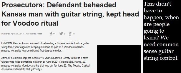 We need it for the children. www.foxnews.com/us/2014/04/01/prosecutors-defendant-beheaded-kansas-man-with-guitar-string-kept-head-for/?intcmp=obinsite. Prosecut