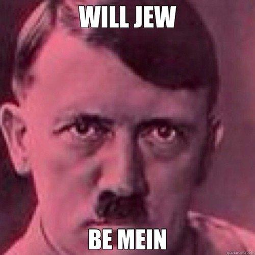 will jew?!. .. s