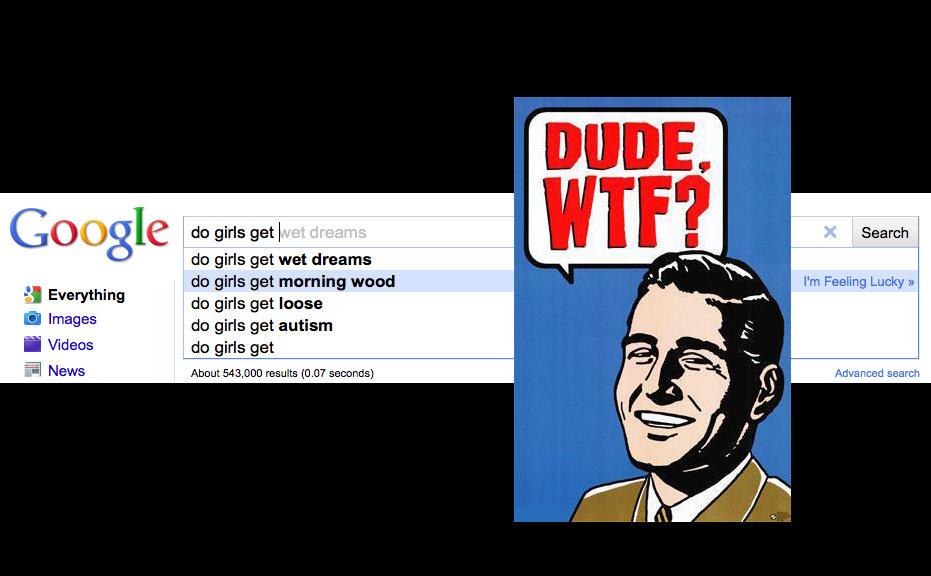do girls really get wet