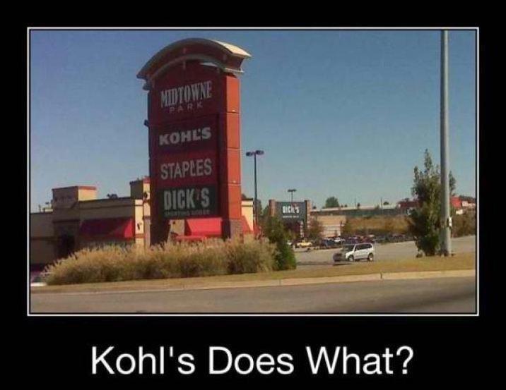 Kohl S Funny Meme : Kohls does what